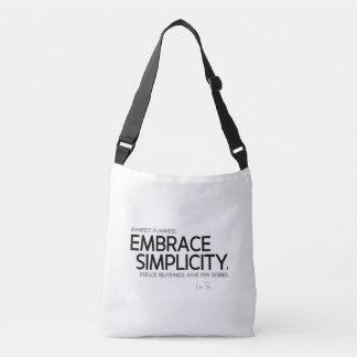 QUOTES: Lao Tzu: Embrace simplicity Crossbody Bag