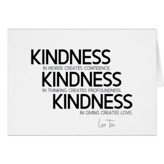 QUOTES: Lao Tzu: Kindness Card
