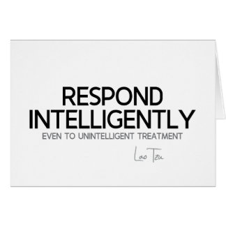 QUOTES: Lao Tzu: Respond intelligence Card