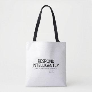 QUOTES: Lao Tzu: Respond intelligence Tote Bag
