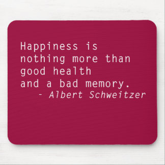 Quotes Mouse Pad Happiness & Health