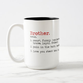 Quotes Mug For Brother , Birthday Gift ,best bro
