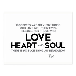 QUOTES: Rumi: Goodbyes, separation Postcard
