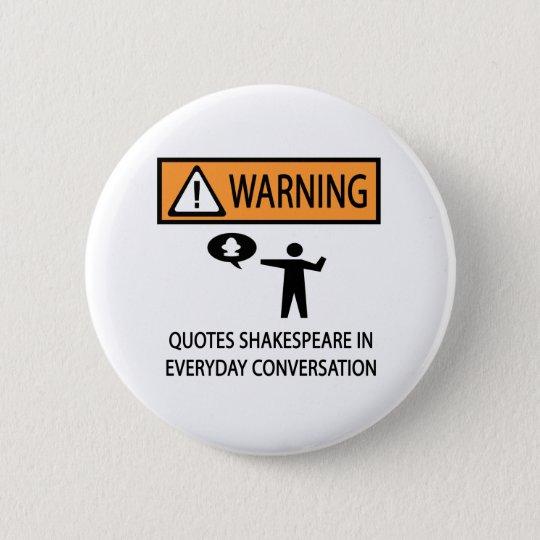 Quotes Shakespeare 6 Cm Round Badge