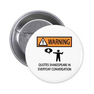 Quotes Shakespeare 6 Cm Round Badge