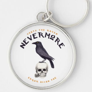 Quoth the Raven Nevermore - Edgar Allan Poe Key Ring