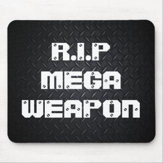 R.I.P MEGAWEAPON MOUSE PAD