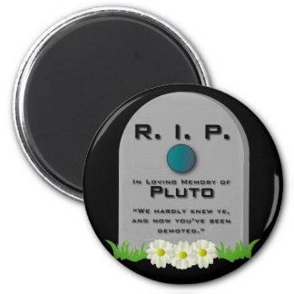 R.I.P. Pluto 6 Cm Round Magnet