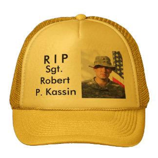 R I P, Sgt. Robert P. Kassin Cap