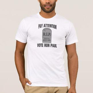 R.I.P. THE US DOLLAR  -VOTE RON PAUL T-Shirt