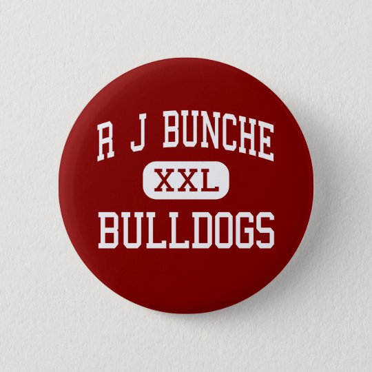 R J Bunche - Bulldogs - Middle - Metairie 6 Cm Round Badge
