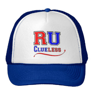 R U CLUELESS Funny Humor Joke Silly College Style Cap