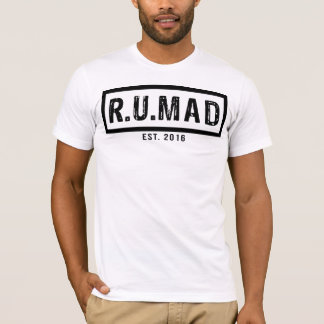 R.U.MAD - Official RUMAD [ARE YOU MAD] t shirt