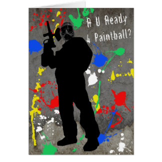 R U Ready 4 Paintball? Greeting Cards