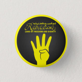"""Rabaa! Land of freedom and dignity"" Pin"