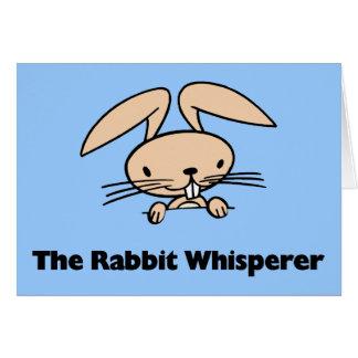 Rabbit Whisperer Greeting Cards