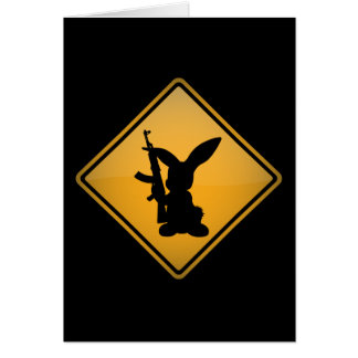 Rabbit with Gun Warning Sign Card