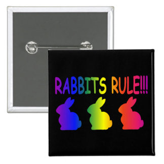 Rabbits Rule Pinback Buttons