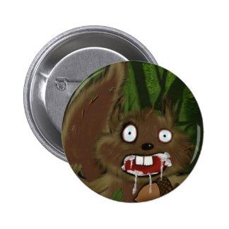 Rabid Squirrel 6 Cm Round Badge