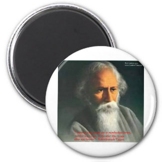 Rabindranath Tagore Love Quote Gifts & Cards Fridge Magnets
