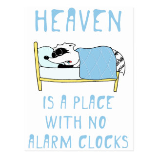Raccoon: Heaven is a place with no alarm clocks Postcard