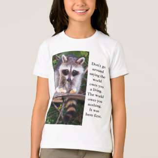 Raccoon Quote Shirt