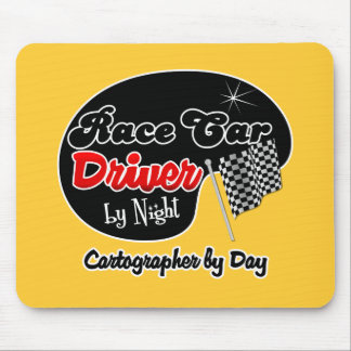 Race Car Driver by Night Cartographer by Day Mousepad