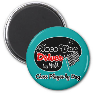 Race Car Driver by Night Chess Player by Day 6 Cm Round Magnet