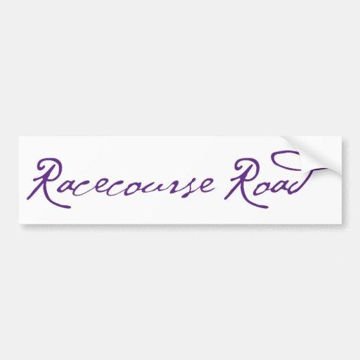 Racecourse Road Bumper Sticker