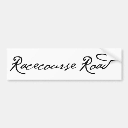 Racecourse Road Bumper Stickers