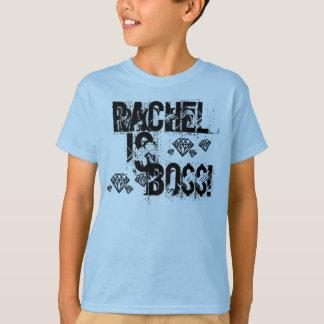 rachel is boss. T-Shirt