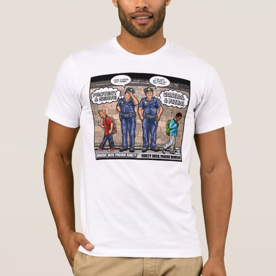 Racial Predjudice Exposed T-Shirt