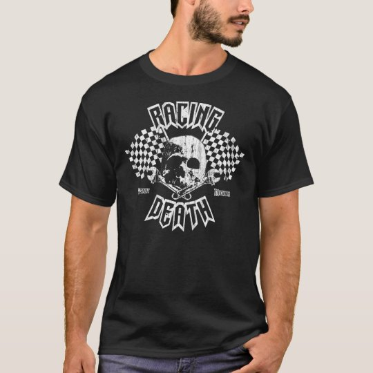 Racing Death T T-Shirt