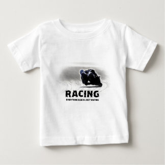 Racing - everything else is just waiting t-shirts