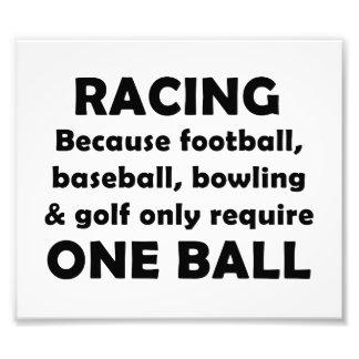 Racing requires balls photo