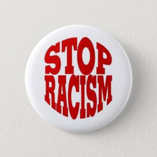 RACISM 6 CM ROUND BADGE