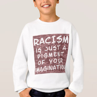 Racism - Graffiti Sweatshirt