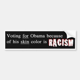 Racists Support Obama Bumper Sticker