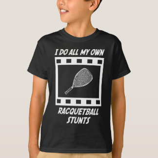 Racquetball Stunts T-Shirt