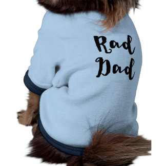 Rad Dad! for Father's Day Dog T Shirt