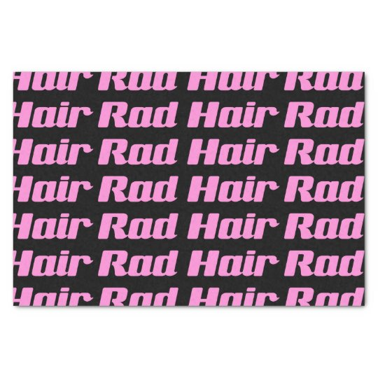 Rad Hair Typography Pink On Black (Customisable) Tissue Paper