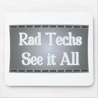 Rad Techs See It All (X-Ray Film) Mouse Pad