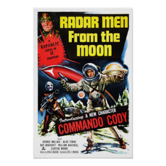 """Radar Men from the Moon""  Poster"