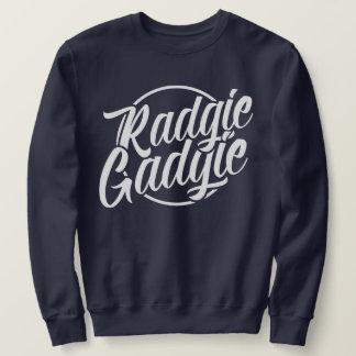 Radgie Gadgie Geordie Newcastle Dialect Sweatshirt