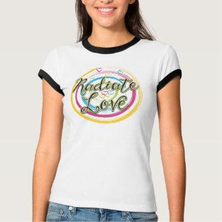 Radiate Love Tshirts