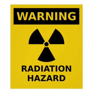 Radiation Hazard Poster
