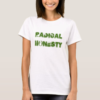 Radical Honesty T-Shirt