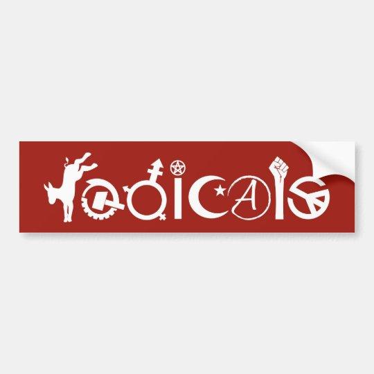 Radicals Bumper Sticker