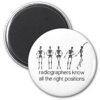 Radiographers Know All The Right Positions 6 Cm Round Magnet