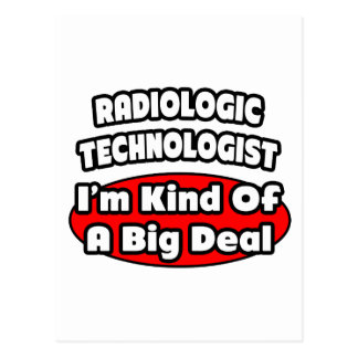 Radiologic Technologist .. Big Deal Postcard